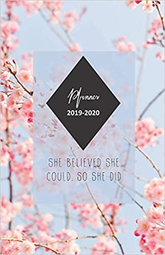 Planner 2019 - 2020 She Believed She Could, So She Did: 18 ...