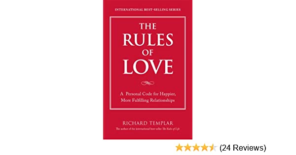 Amazon the rules of love a personal code for happier more amazon the rules of love a personal code for happier more fulfilling relationships 9780137149964 richard templar books fandeluxe Images