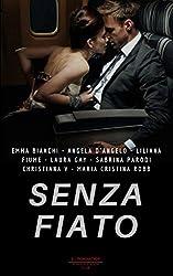 Senza Fiato (Italian Edition)