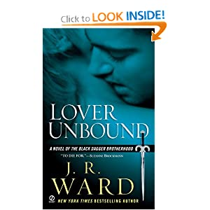 Lover Unbound (Black Dagger Brotherhood, Book 5) J. R. Ward