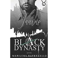 TAURUS: Black Dynasty Series #1