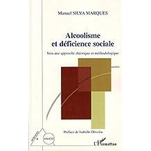 Alcoolisme et déficience sociale (French Edition)
