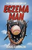 The True Adventures of Eczema Man