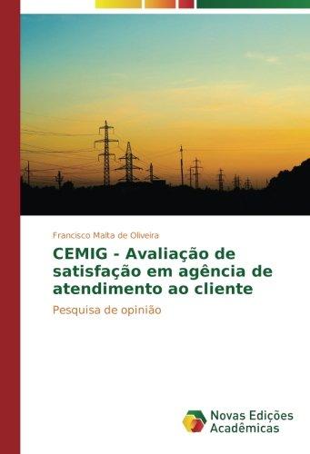 cemig-avaliacao-de-satisfacao-em-agencia-de-atendimento-ao-cliente-pesquisa-de-opiniao-portuguese-ed