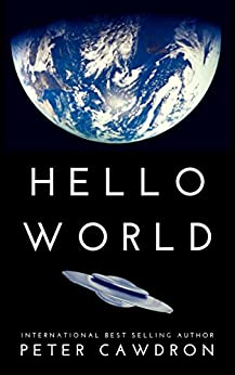 Hello World by [Cawdron, Peter]
