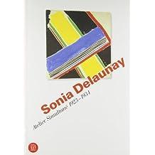 SONIA DELAUNAY : ATELIER SIMULTANÉ 1923-1934