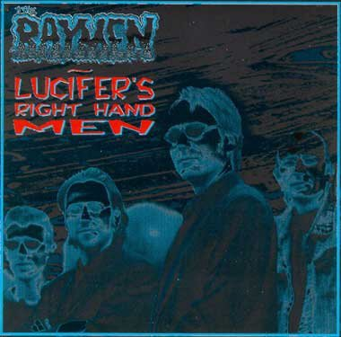 Lucifers Right Hand Man by The Raymen