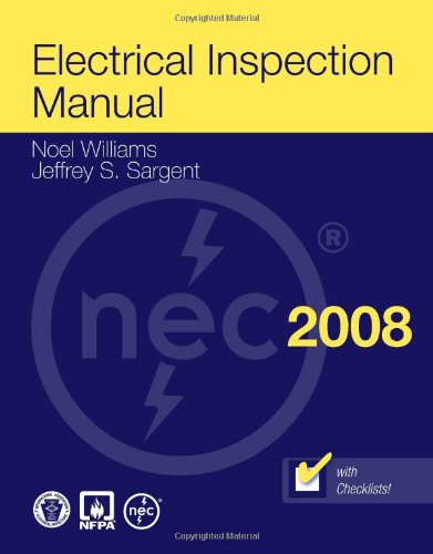 Electrical Inspection Manual, 2008 Edition