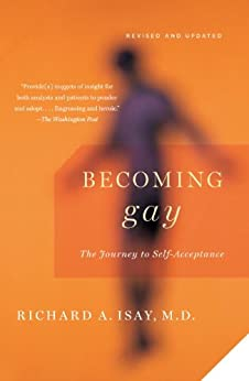 Becoming Gay: The Journey to Self-Acceptance by [Isay, Richard]