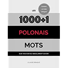 Polonais: Les 1000+1 Mots que vous devez absolument savoir (French Edition)