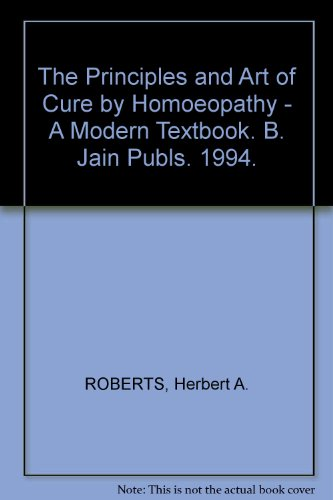 The Principles and Art of Cure by Homoeopathy - A Modern Textbook. B. Jain Publs. 1994.