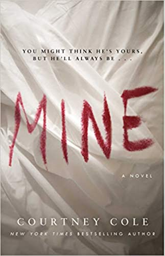 4bd75aa331cd Mine: Courtney Cole: 9781501184543: Amazon.com: Books