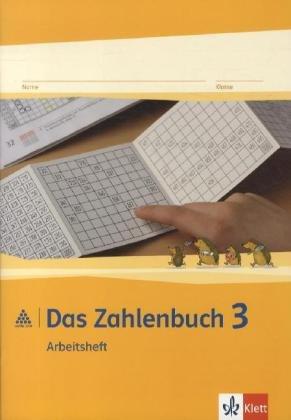 Das Zahlenbuch / Neubearbeitung: Das Zahlenbuch / Arbeitsheft 3. Schuljahr: Neubearbeitung