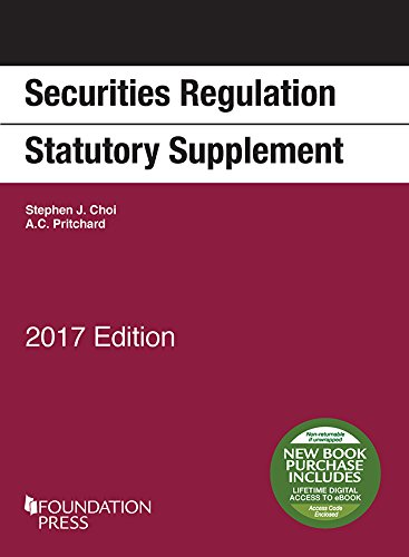 Securities Regulation Statutory Supplement: 2017 Edition (Selected Statutes)