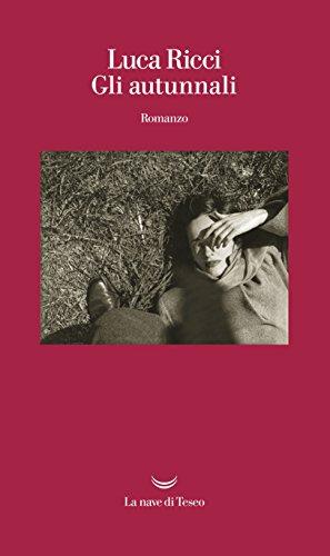 Gli autunnali (Italian Edition)