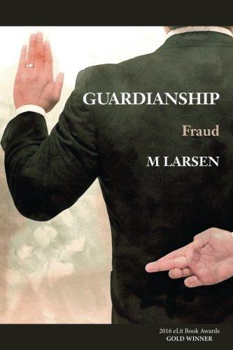 Guardianship: Fraud
