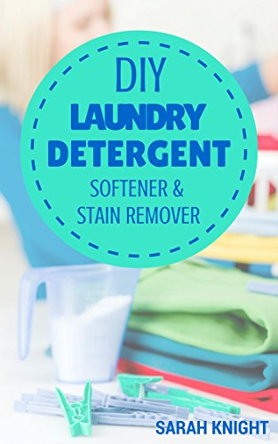 Laundry Detergent Softener Remover Recipes ebook product image
