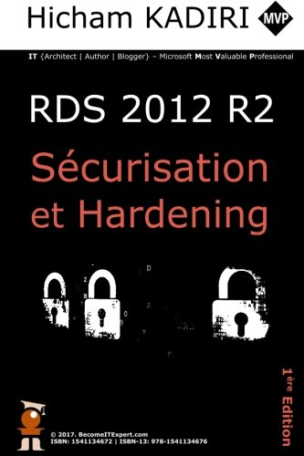 Read Online RDS 2012 R2 - Securisation et Hardening: Guide du Consultant (French Edition) ebook