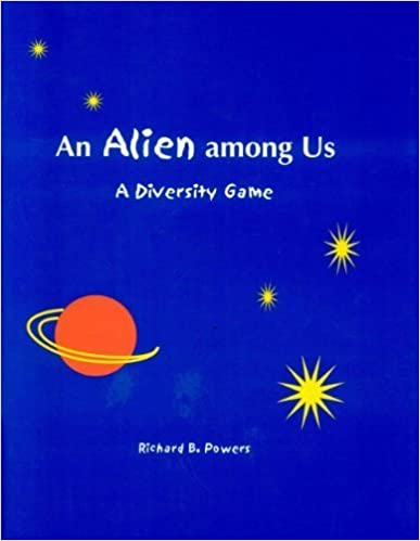 An Alien Among Us: A Diversity Game by Richard B. Powers (1999-10-01)