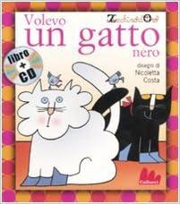 Gallucci Volevo Un Gatto Nero Cd Small Board Book Italian