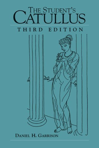 The Student's Catullus (Oklahoma Series in Classical Culture) 3rd edition by Garrison, Daniel H. (2004) - Oklahoma Shopping In