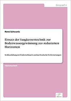 Book Einsatz der Saugkerzentechnik zur Bodenwassergewinnung aus reduzierten Horizonten: Stoffausfällung im Förderschlauch und methodische Verbesserungen