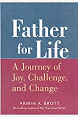 Father for Life: A Journey of Joy, Challenge, and Change (New Father) Hardcover