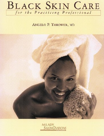 Professional Thrower - Black Skin Care for the Practicing Professional by Angelo P. Thrower (1998-11-05)