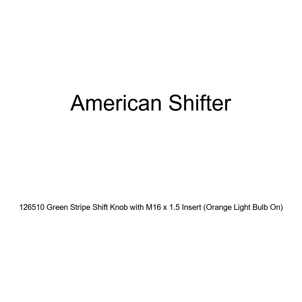 Orange Light Bulb On American Shifter 126510 Green Stripe Shift Knob with M16 x 1.5 Insert