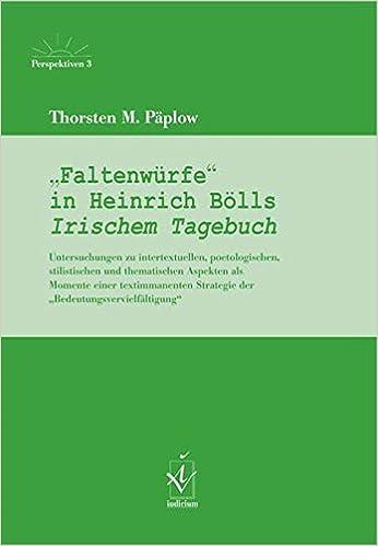 Image result for Faltenwürfe in Heinrich Bölls Irischem Tagebuch. Untersuchungen zu intertextuellen, poetologischen, stilistischen und thematischen Aspekten
