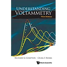 Understanding Voltammetry (Third Edition)