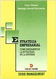 Estrategia empresarial: Amazon.es: Pümpin, Cuno, García