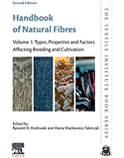 Handbook of Natural Fibres: Volume 1: Types, Properties and Factors Affecting Breeding and Cultivation