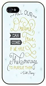 All our dreams can come true if we have the courage to pursue them - Light blue - iPhone 5C black plastic case / Inspiration Walt Disney quotes