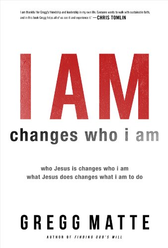 Read Online I AM Changes Who i Am: Who Jesus Is Changes Who I Am, What Jesus Does Changes What I Am to Do PDF