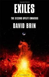 Exiles: The Uplift Storm Trilogy (Uplift Omnibus Book 2) by Brin, David (2013)