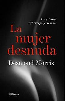 La mujer desnuda par Desmond Morris