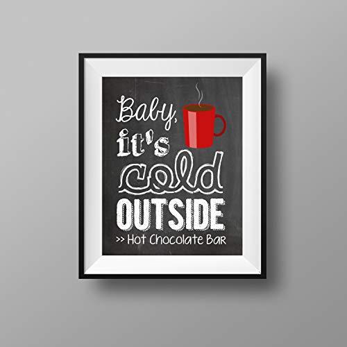 MalertaART Holiday Printables Baby Its Cold Outside Hot Chocolate Bar Hot Chocolate Bar Sign Hot Cocoa Bar Framed Wall Art ()
