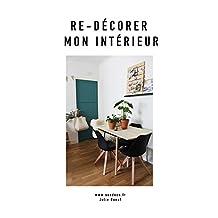 Re-décorer mon intérieur : Soodeco (French Edition)