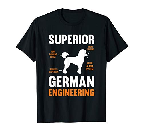 - Poodle Dog T-Shirt Gifts Funny Superior German Engineering