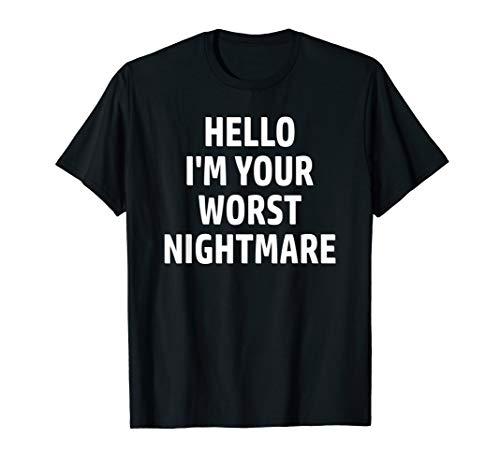 Lazy Halloween Costume, 'Hello I'm Your Worst Nightmare' Tee -