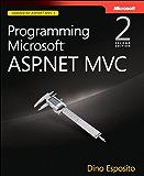 Programming Microsoft ASP.NET MVC (Developer Reference)