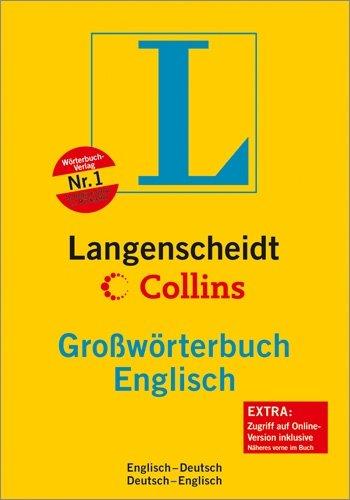 Langenscheidt Collins Großwörterbuch Englisch: Englisch-Deutsch/Deutsch-Englisch (Langenscheidt Großwörterbücher)