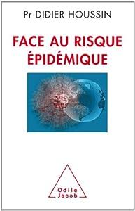 """Afficher """"Face au risque épidémique"""""""