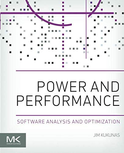 Performance Software - Power and Performance: Software Analysis and Optimization