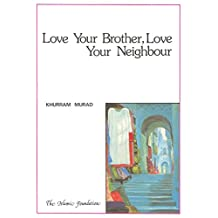 Love Your Brother, Love Your Neighbour (Muslim Children's Library)