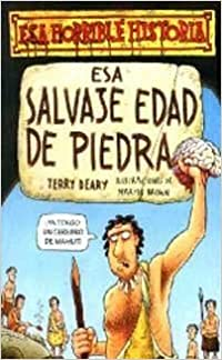 Book Esa Salvaje Edad de Piedra by Terry Deary (1999-01-01)