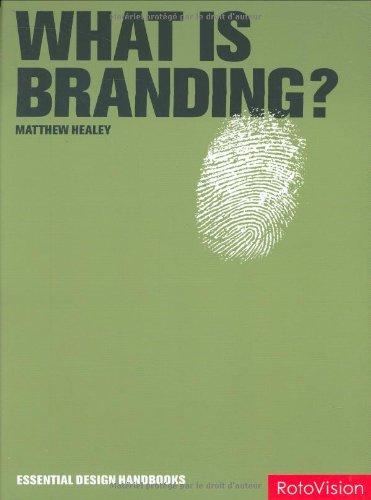 What is Branding? (Essential Design Handbooks)
