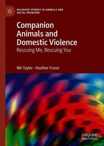 Companion Animals and Domestic Violence: Rescuing Me, Rescuing You