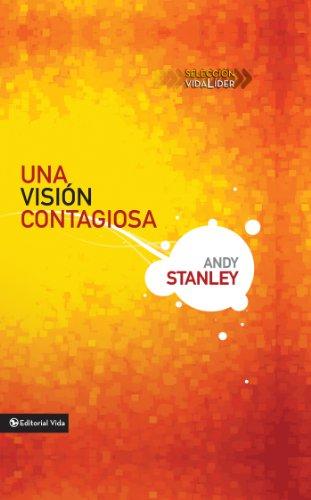 Una visión contagiosa (Seleccion Vida Lider)